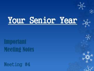 Your Senior  Y ear