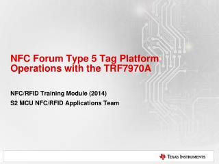 NFC Forum Type 5 Tag Platform Operations with the TRF7970A