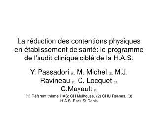 La r duction des contentions physiques en  tablissement de sant : le programme de l audit clinique cibl  de la H.A.S.