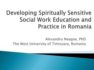 Developing Spiritually Sensitive Social Work Education and Practice in Romania