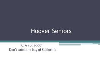 Hoover Seniors