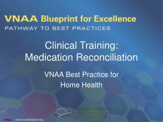 Clinical Training:  Medication Reconciliation