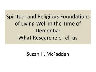 Susan H. McFadden