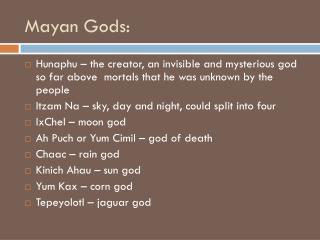 Mayan Gods: