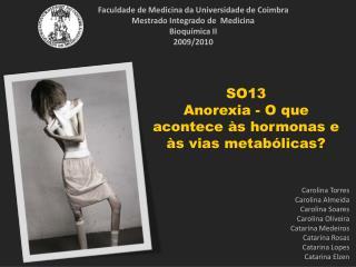 Faculdade de Medicina da Universidade de Coimbra Mestrado Integrado de  Medicina Bioquímica II