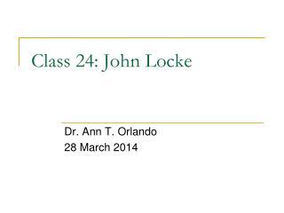 Class 24: John Locke