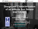 Design and Characterization of an attitude Sun Sensor SSETI