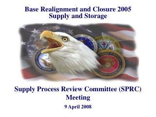 BRAC 2005 Supply  Storage and DoD Logistics