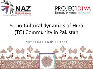 Socio-Cultural dynamics of Hijra (TG) Community in Pakistan