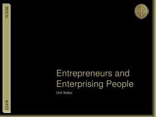 Entrepreneurs and Enterprising People