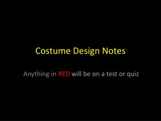 Costume Design Notes
