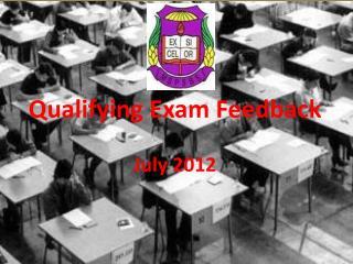Qualifying Exam Feedback