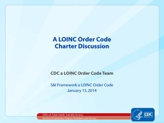 A LOINC Order Code Charter Discussion