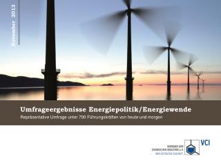 Umfrageergebnisse Energiepolitik/Energiewende