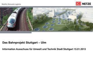 Bahnsteigdach am Stuttgarter Hauptbahnhof Ausgangslage