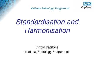 Standardisation and Harmonisation
