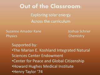 Out of the Classroom: