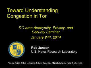 Toward Understanding Congestion in Tor