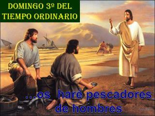 Domingo 3º DEL     TIEMPO ORDINARIO