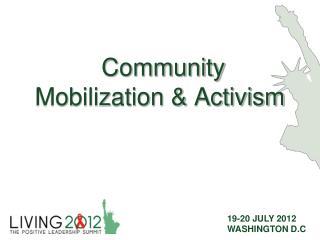 Community Mobilization & Activism