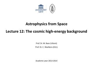 Astrophysics from Space Lecture 12:  The cosmic high-energy background