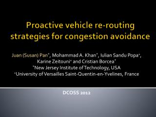 Proactive vehicle re-routing strategies for congestion avoidance