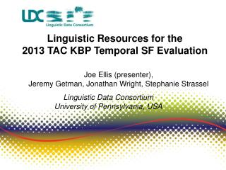 Linguistic Resources  for the  2013 TAC KBP Temporal SF Evaluation