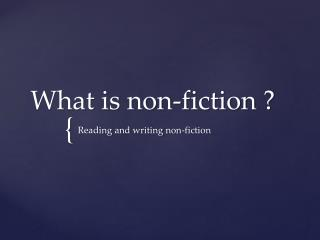 What is non-fiction ?