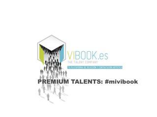 PREMIUM TALENTS: # mivibook