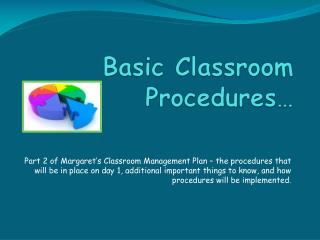 Basic Classroom Procedures…