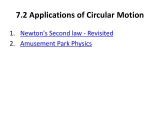 7.2 Applications of Circular Motion