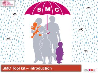 SMC  Tool kit – introduction