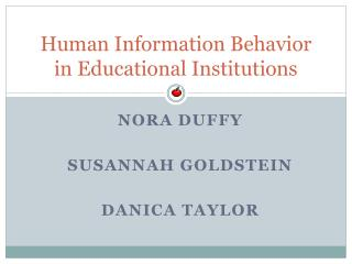 Human Information Behavior in Educational Institutions