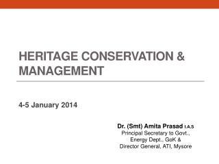 Heritage Conservation  & Management