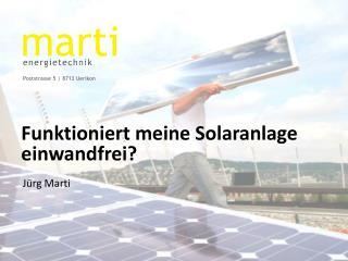 Funktioniert meine Solaranlage einwandfrei?