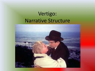 Vertigo:  Narrative Structure