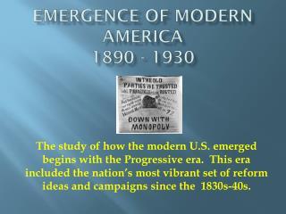 Emergence of Modern America 1890 - 1930