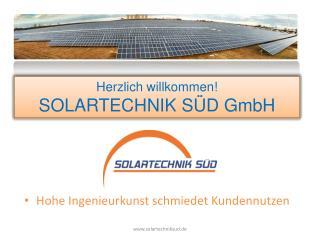 Herzlich willkommen! SOLARTECHNIK SÜD GmbH