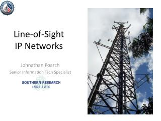 Line-of-Sight  IP Networks
