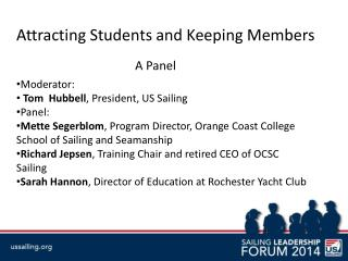 Attracting Students and Keeping Members