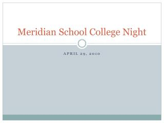 Meridian School College Night
