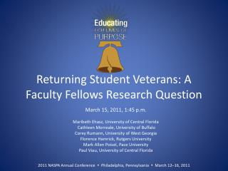 Returning Student Veterans: A Faculty Fellows Research Question