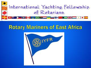 Rotary Mariners of East Africa