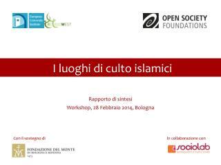 Rapporto di  sintesi Workshop,  28 Febbraio 2014, Bologna