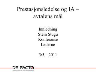 Prestasjonsledelse og IA � avtalens m�l