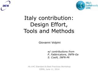 Italy contribution:  Design  Effort ,  Tools  and  Methods