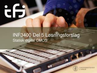 INF3400 Del  5 Løsningsforslag