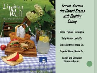 Travel  Across  the United States with Healthy Eating Donna Fryman, Fleming Co.