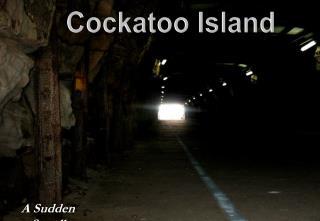 Cockatoo Island