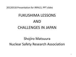 20120518 Presentation for IRPA13, PPT slides